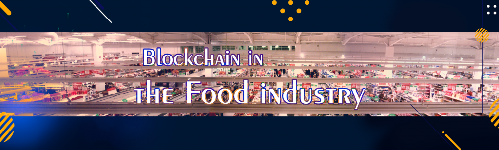 Blockchain-in-the-food-industry